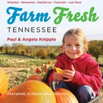 Enter to Win Farm Fresh Tennessee Book